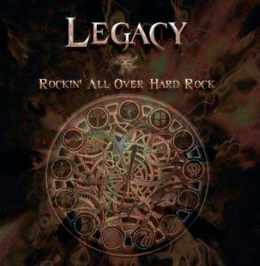 LEGACY - Rockin' All Over Hard Rock